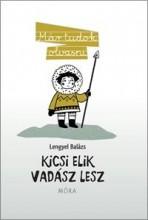 KICSI ELIK VADÁSZ LESZ - MÁR TUDOK OLVASNI - - Ekönyv - LENGYEL BALÁZS