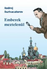 EMBEREK MEZTELENÜL - Ekönyv - ASZTVACATUROV, ANDREJ