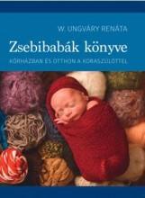 ZSEBIBABÁK KÖNYVE - Ekönyv - W. UNGVÁRY RENÁTA