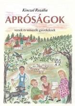 APRÓSÁGOK - VERSEK ÉS SZÍNEZŐK GYEREKEKNEK - Ekönyv - KINCZEL ROZÁLIA
