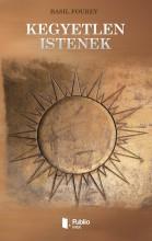 Kegyetlen istenek - Ekönyv - Basil Fourey