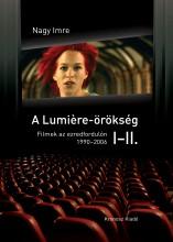 A Lumière-örökség I–II. - Ekönyv - Nagy Imre
