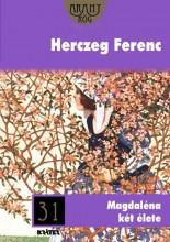 MAGDALÉNA KÉT ÉLETE - ARANYRÖG KÖNYVTÁR 31. - Ekönyv - HERCZEG FERENC