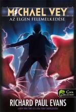 AZ ELGEN FELEMELKEDÉSE - MICHAEL VEY 2. - FŰZÖTT - Ekönyv - EVANS, RICHARD PAUL