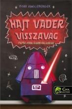 HAJT VADER VISSZAVÁG - PAPÍR YODA ÚJABB KALANDJAI - Ebook - ANGLEBERGER, TOM