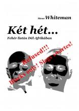 Két hét... - Ekönyv - Steve Whiteman