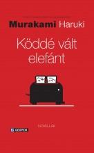 KÖDDÉ VÁLT ELEFÁNT - Ekönyv - MURAKAMI, HARUKI