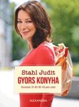 GYORS KONYHA - RECEPTEK 10-20-30-45 PERC ALATT - Ekönyv - STAHL JUDIT