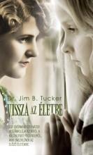 VISSZA AZ ÉLETBE - Ekönyv - TUCKER, JIM B.  DR.