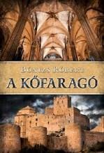 A KŐFARAGÓ - Ekönyv - BÓNIZS RÓBERT