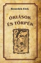 ÓRIÁSOK ÉS TÖRPÉK - Ekönyv - BENEDEK ELEK