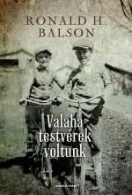 VALAHA TESTVÉREK VOLTUNK - Ekönyv - BALSON, RONALD H.