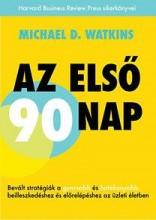 AZ ELSŐ 90 NAP - Ekönyv - WATKINS, MICHAEL D.