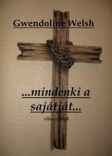 ...mindenki a sajátját... - Ekönyv - Gwendoline Welsh