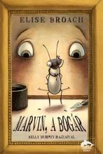 MARVIN, A BOGÁR - Ekönyv - BROACH, ELISE