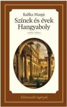 SZÍNEK ÉS ÉVEK - ÉLETRE SZÓLÓ REGÉNYEK - Ekönyv - KAFFKA MARGIT