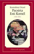 PACSIRTA - ESTI KORNÉL - Ekönyv - KOSZTOLÁNYI DEZSŐ