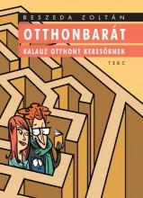OTTHONBARÁT - KALAUZ OTTHONT KERESŐKNEK - Ekönyv - BESZEDA ZOLTÁN