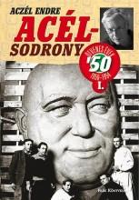 ACÉLSODRONY - ÖTVENES ÉVEK I. - Ekönyv - ACZÉL ENDRE