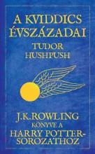 A KVIDDICS ÉVSZÁZADAI (KÉK, KÖTÖTT) - Ekönyv - ROWLING, J.K.