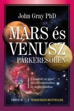 MARS ÉS VÉNUSZ PÁRKERESŐBEN - ÚJ! - Ekönyv - GRAY, JOHN PH.D.