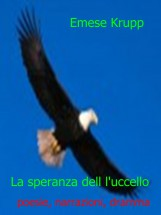 La speranza dell l'uccello - Ebook - Emese Krupp