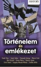 TÖRTÉNELEM ÉS EMLÉKEZET - Ekönyv - KOSSUTH KIADÓ ZRT.