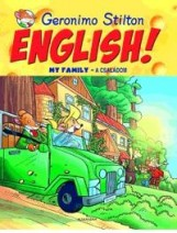 ENGLISH! MY FAMILY - A CSALÁDOM - Ekönyv - STILTON, GERONIMO