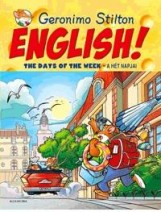 ENGLISH! THE DAYS OF THE WEEK - A HÉT NAPJAI - Ekönyv - STILTON, GERONIMO