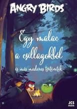 ANGRY BIRDS - EGY MALAC A CSILLAGOKBÓL ÉS MÁS MADARAS TÖRTÉNETEK - Ekönyv - JCS MÉDIA KFT