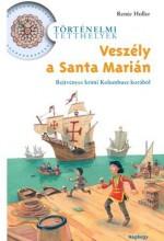 VESZÉLY A SANTA MARIÁN - Ekönyv - HOLLER, RENÉE