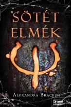 SÖTÉT ELMÉK - FŰZÖTT - Ekönyv - BRACKEN, ALEXANDRA