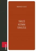 Tározó kistavak tervezése - Ekönyv - Madarassy László