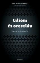 LILIOM ÉS OROSZLÁN - ÚJ, 2014 - Ekönyv - DRUON, MAURICE