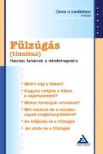 FÜLZÚGÁS (TINNITUS) - HASZNOS TANÁCSOK A MINDENNAPOKRA - Ekönyv - DR. IGAZVÖLGYI KATALIN (SZERK.)