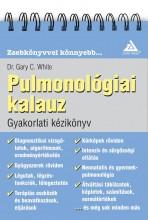 PULMONOLÓGIAI KALAUZ - GYAKORLATI KÉZIKÖNYV - Ekönyv - WHITE, GARY C., DR.