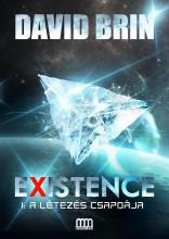 EXISTENCE 1. - A LÉTEZÉS CSAPDÁJA - Ekönyv - BRIN, DAVID