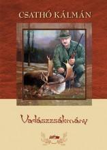 VADÁSZZSÁKMÁNY - Ekönyv - CSATHÓ KÁLMÁN