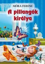 A PILLANGÓK KIRÁLYA - Ekönyv - MÓRA FERENC