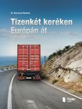 Tizenkét keréken Európán át - Ekönyv - K. Kormos Noémi