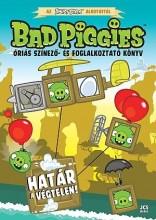 BAD PIGGIES - A HATÁR A VÉGTELEN! ÓRIÁS SZÍNEZŐ- ÉS FOGL. - Ekönyv - JCS MÉDIA KFT