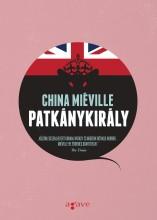 PATKÁNYKIRÁLY - Ekönyv - MIÉVILLE, CHINA