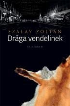 DRÁGA VENDELINEK - Ebook - SZALAY ZOLTÁN