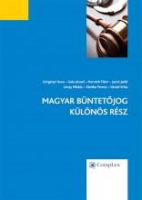 Magyar Büntetőjog - Különös Rész - Ekönyv - Szerkesztő(k):Dr. Horváth Tibor, dr. Lévay Miklós