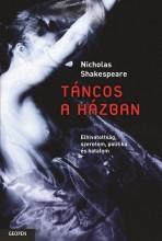 TÁNCOS A HÁZBAN - Ekönyv - SHAKESPEARE, NICHOLAS