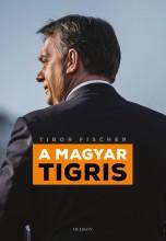 A MAGYAR TIGRIS - Ebook - FISCHER, TIBOR