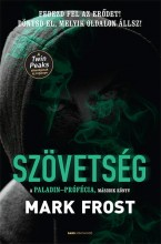 SZÖVETSÉG - A PALADIN-PRÓFÉCIA 2. - Ekönyv - FROST, MARK