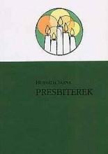 PRESBITEREK - Ekönyv - HORVÁTH BARNA