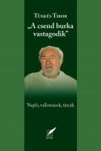 A CSEND BURKA VASTAGODIK - NAPLÓ, VALLOMÁSOK, TÁRCÁK - Ekönyv - TÜSKÉS TIBOR