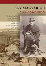 EGY MAGYAR ÚR A XX. SZÁZADBAN - Ekönyv - BUZINKAY GÉZA